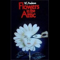 Вирджиния эндрюс. Цветы на чердаке скачать.